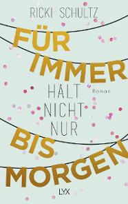 Roman Lyx Verlag Ricki Schultz Rezension Bücher fürs Herz Gute Liebesromane