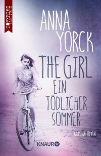 Spannender Topkrimi. The Girl von Anna Yorck aktuelle thriller