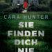 Neuer Krimi von Cara Hunter. Thriller Buchempfehlung. Spannung pur.