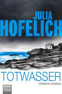 Julia Hofelich Krimi Totwasser